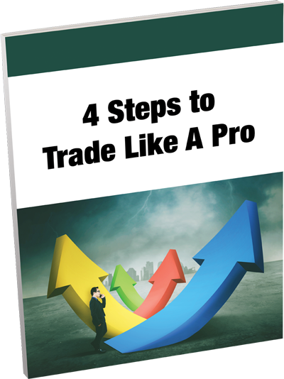 4 Steps to Trade Like a Pro
